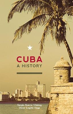 Cuba By Guerra-Vilaboy, Sergio/ Loyola-vega, Oscar